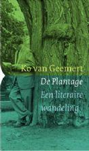 De Plantage. Een literaire wandeling - Ko van Geemert